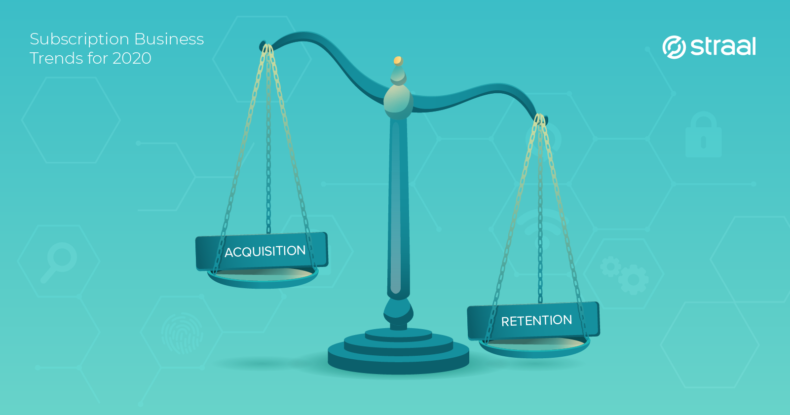 straal subscription trends 2020 retention acquisition